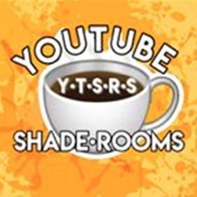 YouTubeShadeRooms net worth